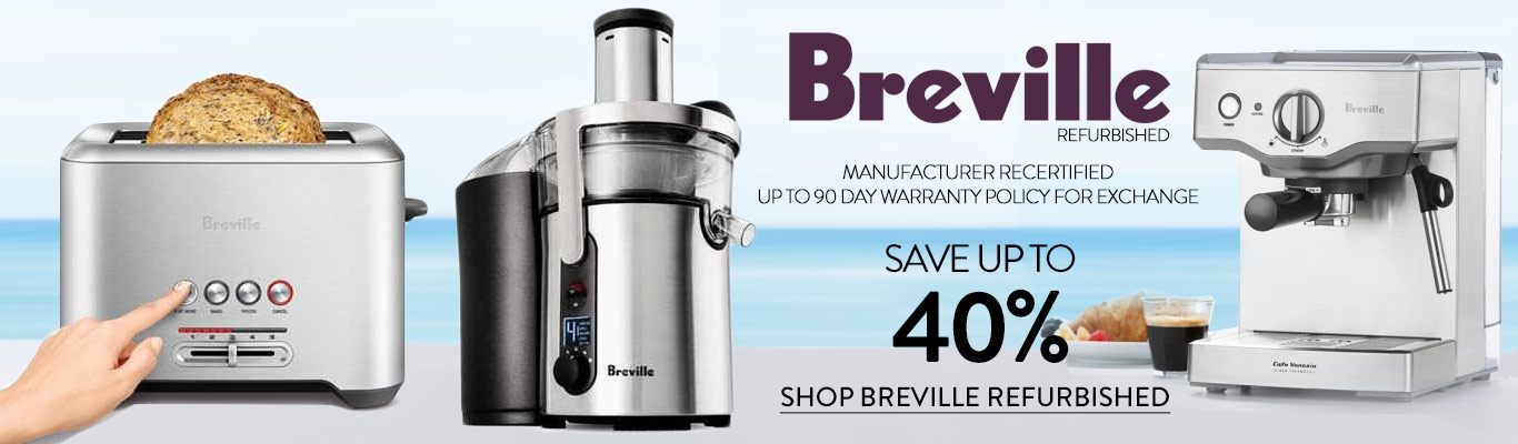 Shop for Breville Refurbished Appliances
