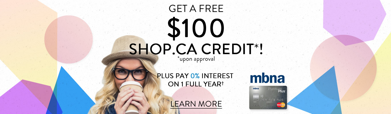 Get an MBNA Credit Card from SHOP.CA and get $100 in Credits