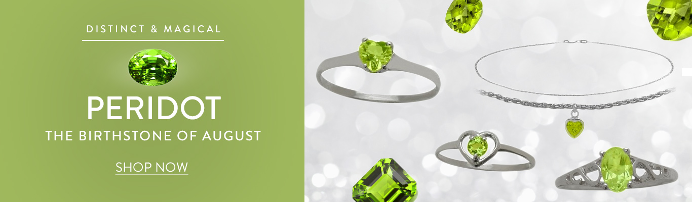 The August birthstone is Peridot